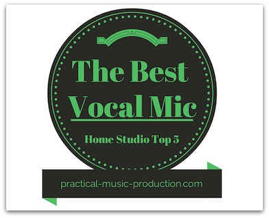 Find the best vocal mic for your home studio in this Top 5 list