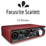 Studio Tools Review – Focusrite Scarlett 2i2