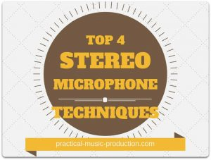 The best stereo microphone techniques you can use in your home studio are all here