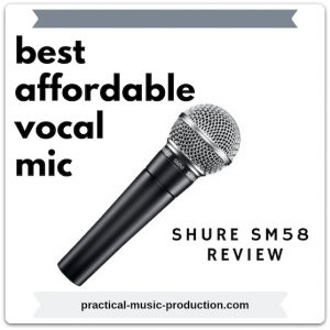 The best affordable vocal mic is the Shure SM58