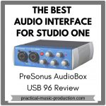Best Audio Interface for Studio One – PreSonus AudioBox USB 96 Review