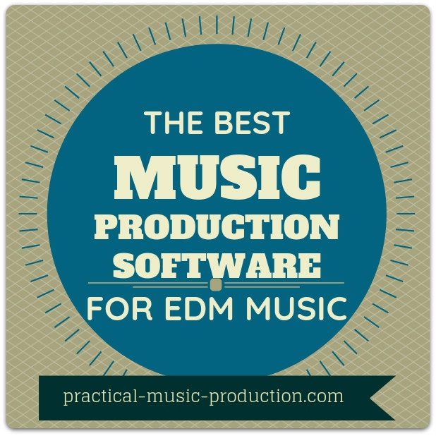 The best music production software for EDM music is Studio One from PreSonus - both the Artist version and the Professional version