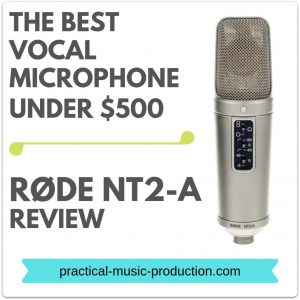 The best vocal microphone under $500 is the RØDE NT2-A